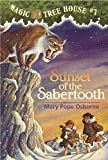 Sunset of the Sabertooth (Magic Tree House, No. 7)