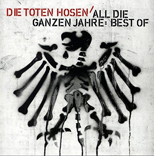 (Toten Hosen - Best Of Die Toten Hosen - Zortam Music