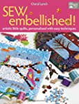 Sew Embellished!: Artistic Little Qui...