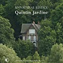 Unnatural Justice Audiobook by Quintin Jardine Narrated by Joe Dunlop