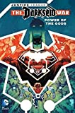 img - for Justice League: Darkseid War - Power of the Gods (Jla (Justice League of America)) book / textbook / text book