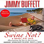 Swine Not?: A Novel | Jimmy Buffett