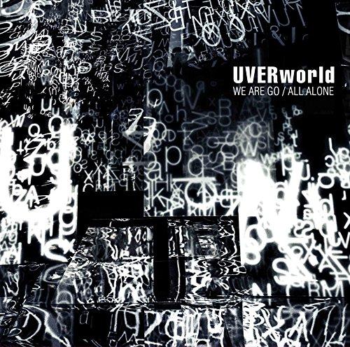 【早期購入特典あり】WE ARE GO/ALL ALONE(初回生産限定盤)(DVD付)(UVERworldポストカード付)