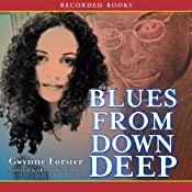 Blues from Down Deep | [Gwynne Forster]