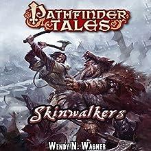 Skinwalkers (       UNABRIDGED) by Wendy N. Wagner Narrated by Karen White