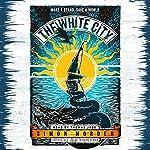The White City | Simon Morden