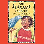 The Jessame Stories | Julia Jarman
