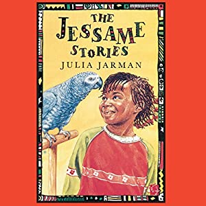 The Jessame Stories | [Julia Jarman]