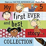 Lauren Child Charlie and Lola: My First Ever and Best Story Collection