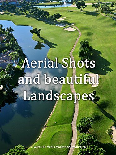 Aerial Shots and beautiful Landscapes
