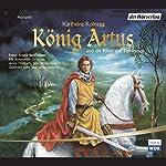 König Artus und die Ritter der Tafelrunde   Karlheinz Koinegg