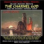 The Charnel God: Zothique Series   Clark Ashton Smith