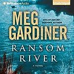 Ransom River | Meg Gardiner