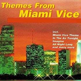 Miami Vice (Main Theme)