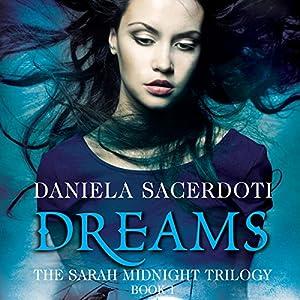 Dreams: The Sarah Midnight Trilogy, Book 1 Audiobook
