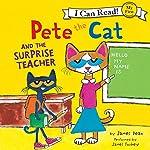 Pete the Cat and the Surprise Teacher | James Dean