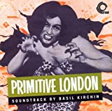 Primitive London [VINYL] Basil Kirchin