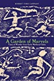img - for A Garden of Marvels: Tales of Wonder from Early Medieval China by Campany, Robert, Ford(September 15, 2015) Paperback book / textbook / text book
