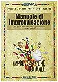 img - for Manuale di improvvisazione. Una guida fondamentale all'improvvisazione comica e teatrale book / textbook / text book