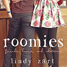 Roomies (       UNABRIDGED) by Lindy Zart Narrated by Tara Sands