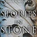 Stories in Stone: Travels Through Urban Geology (       UNABRIDGED) by David B. Williams Narrated by Michael Prichard