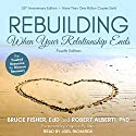 Rebuilding: When Your Relationship Ends Audiobook by Bruce Fisher EdD, Robert Alberti PhD Narrated by Joel Richards