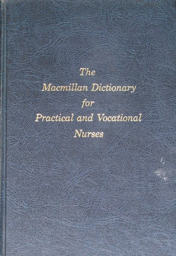 MacMillan Dictionary for the Practical and Vocational Nurse