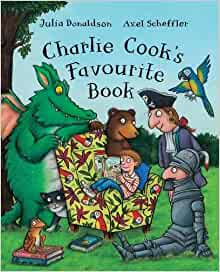 Charlie Cook's Favourite Book by Julia Donaldson (Illustrated, 1 Nov