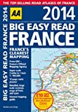 Automobile Association AA Big Easy Read France 2014 (Road Atlas)