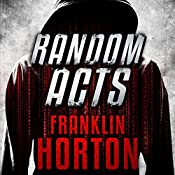 Random Acts | [Franklin Horton]