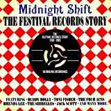 Midnight Shift The Festival Records Story 1958-1960