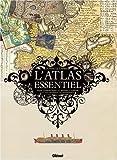 echange, troc Olivier Le Carrer - L'atlas essentiel : Pour comprendre le monde, l'amour et les grandes catastrophes