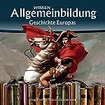 Geschichte Europas (Reihe Allgemeinbildung) | Martin Zimmermann