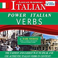 Power Italian Verbs: English and Italian Edition (       UNABRIDGED) by Mark Frobose Narrated by Mark Frobose