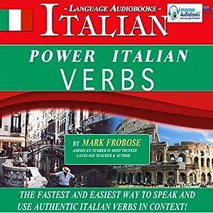 Power Italian Verbs: English and Italian Edition Audiobook