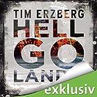 Hell-Go-Land Hörbuch von Tim Erzberg Gesprochen von: Frank Arnold