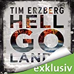 Hell-Go-Land | Tim Erzberg