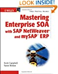 Mastering Enterprise SOA with SAP Net...