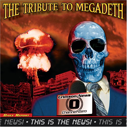 Tribute to Megadeth: This Is the News by Tribute to Megadeth