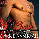His Choice: Dante's Circle Audiobook by Carrie Ann Ryan Narrated by Gregory Salinas