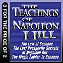 The Teachings of Napoleon Hill: The Law of Success, The Lost Prosperity Secrets of Napoleon Hill, The Magic Ladder to Success (       UNABRIDGED) by Napoleon Hill Narrated by Grover Gardner, Erik Synnestvedt, Sean Pratt