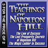img - for The Teachings of Napoleon Hill: The Law of Success, The Lost Prosperity Secrets of Napoleon Hill, The Magic Ladder to Success book / textbook / text book