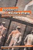 img - for Eugenics and the Welfare State: Sterilization Policy in Norway, Sweden, Denmark, and Finland (Uppsala Studies in History of Science) by Gunnar Broberg (2005-09-01) book / textbook / text book