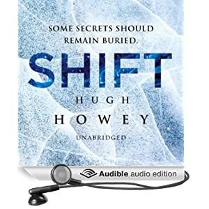 Shift: Wool Trilogy, Book 2 (Unabridged)