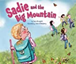 Sadie and the Big Mountain(Age 2-6)