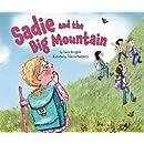 Sadie and the Big Mountain (Lag B'omer & Shavuot)