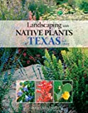 img - for Landscaping with Native Plants of Texas - 2nd Edition book / textbook / text book
