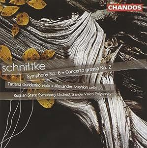Schnittke: Symphony 6 / Concerto Grosso 2 / Polyansky