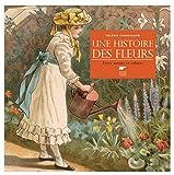 """Afficher """"Une histoire des fleurs"""""""