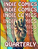 Indie Comics Quarterly (Volume 1)